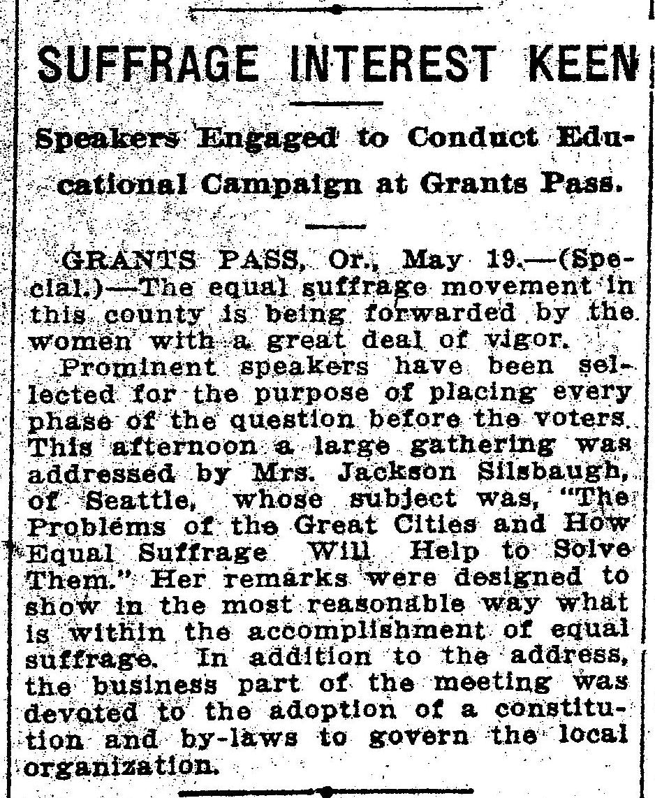 oregon w suffrage history month to month grants pass suffragists invited rosetta mrs jackson silbaugh to speak on how w suffrage could help to solve the problems of cities